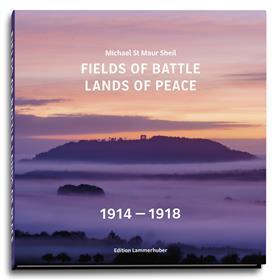 Fields Of Battle - Lands Of Peace, 1914-1918