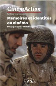 Cinemaction N°163 Memoires Et Identites Au Cinema Juillet 2017