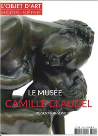 L´Objet D´Art Hs N°115 Musee Camille Claudel  Juin 2017