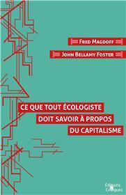 Ce que tout écologiste doit savoir à propos du capitalisme