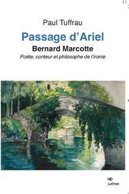 Passage D´Ariel, Bernard Marcotte