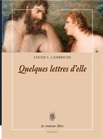 Quelques Lettres D´Elle