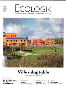 Ecologik N°55 - Ville Adaptable -Septembre/Novembre 2017