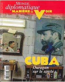 Maniere De Voir N°155 Cuba Octobre/Novembre 2017