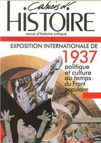 Cahiers D´Histoire N°135 Exposition Internationale 1937 Septembre 2017