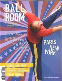 Ballroom N°15- Le Bal Est A La Fete Paris New York -  Septembre/Novembre 2017