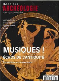Dossier D´Archeologie N°383 La Musique Antique Septembre 2017