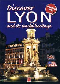 Decouvrir Lyon Et Son Patrimoine Mondial - Langue Anglaise
