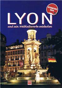 Decouvrir Lyon Et Son Patrimoine Mondial - Langue Allemande