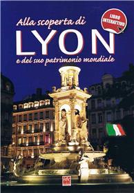 Decouvrir Lyon Et Son Patrimoine Mondial - Langue Italienne