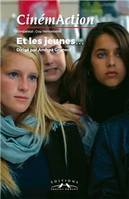 Cinemaction N° 161-  Et Les Jeunes -Juillet 2016