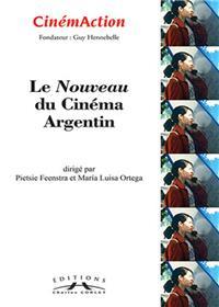 Cinemaction N° 156- Le Nouveau Cinema Argentin- 2015