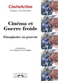 Cinemaction N° 150- Cinema Et Guerre Froide- 2014