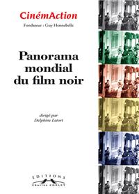 Cinemaction N° 151- Panorama Mondial Du Film Noir- 2014