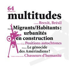 Multitudes N°64 Migrants/Habitants Automne 2016
