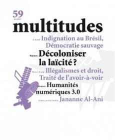 Multitudes N°59 Decoloniser La Laïcite Ete 2015