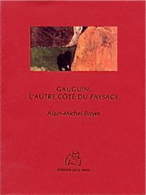 Gauguin L Autre Cote Du Paysage
