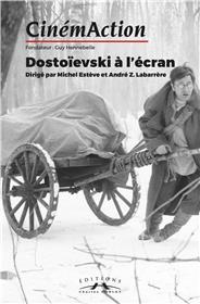 Cinemaction N°164 Dostoievski A L´Ecran Octobre 2017