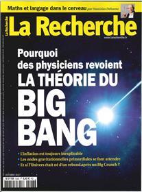 La Recherche N°528 Big Bang  Octobre 2017