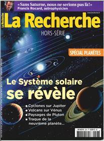 La Recherche Hs N°23 Le Systeme Solaire   Oct/Nov 2017