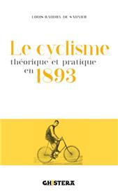 Le Cyclisme Théorique Et Pratique En 1893