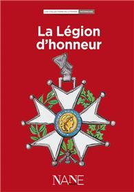 LA LEGION D´HONNEUR - Nouvelle édition