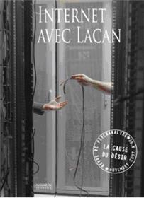 La Cause Du Desir N°97 Internet Avec Lacan Novembre 2017
