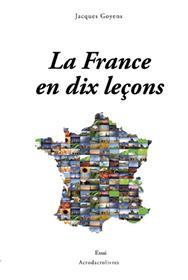 La France En 10 Lecons