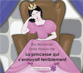 La Princesse  Qui S´Ennuyait Terriblement