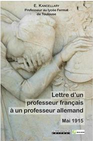 Lettre D´Un Professeur Francais A Un Professeur Allemand - Mai 1915