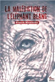 La Malediction De L´Elephant Blanc