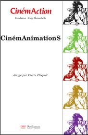 Cinemaction N°123 Cinemanimations Mars 2007