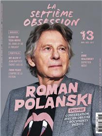 La Septieme Obsession N°13 Roman Polanski- Novembre/Decembre 2017
