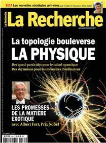 La Recherche N°530 La Physique  Decembre 2017