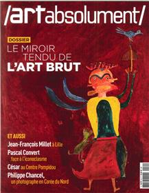 Art Absolument N°80 Le Miroir Tendu De L Art Brut  Novembre/Decembre 2017
