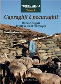 Capraghji È Pecuraghji-Roba È Casgiu-Troupeaux Et Fromages