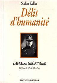 Delits D´Humanite - L´Affaire Grüninger
