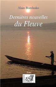 Dernières Nouvelles Du Fleuve