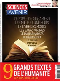 Sciences Et Avenir Hs N°192 9 Grands Textes De L´Humanite, Vus Par La Science Janvier 2018
