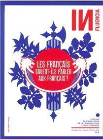 Influencia N°23 Les Francais Savent Ils Parler Aux Francais  Decembre 2017