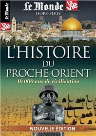 La vie/Le Monde Atlas HS N °23 L´histoire du Proche-Orient (nouvelle édition) - janvier 2018