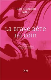 La Brave Bête Du Coin