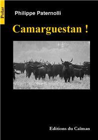Camarguestan!