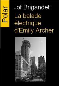 La Balade Électrique D´Emily Archer