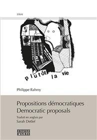 Propositions Democratiques / Democratic Proposals