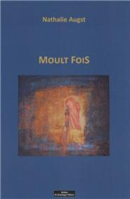 Moulte Fois