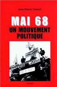 Mai 68 Un Mouvement Politique (Ne)