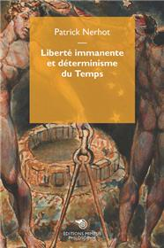 Liberté Immanente Et Déterminisme Du Temps