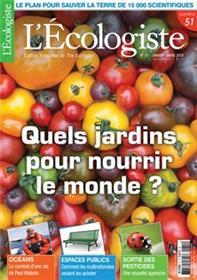 L´Ecologiste N°51 Quel Jardins Pour Nourrir Le Monde ? Printemps  2018
