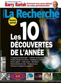 La Recherche N°531 Les 10 Decouvertes De L Annee  Janvier 2018